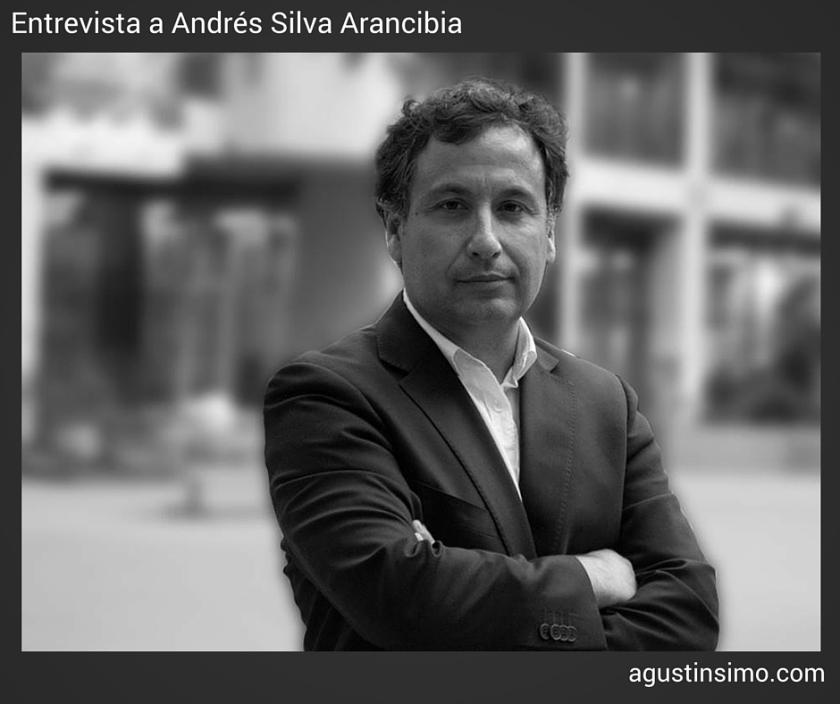 ENTREVISTA A ANDRÉS SILVA ARANCIBIA