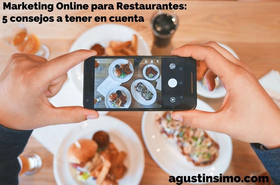 Marketing Online para Restaurantes: 5 consejos a tener encuenta.